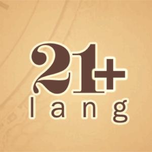 21+ lang